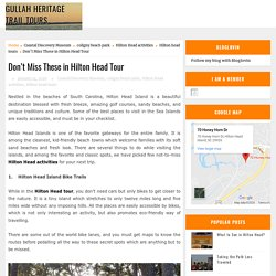 Don't Miss These in Hilton Head Tour