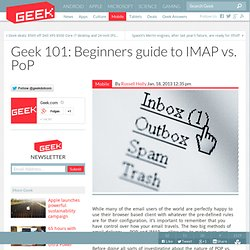 101: Beginners guide to IMAP vs. PoP