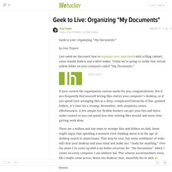 "Geek to Live: Organizing ""My Documents"""