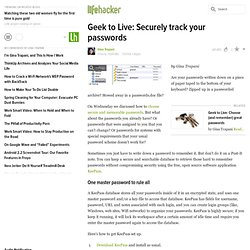 Geek to Live: Securely track your passwords