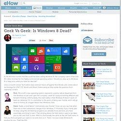 Geek Vs Geek: Is Windows 8 Dead?