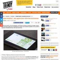 Geekeries : Budget étudiant : des applis pour faire des économies - L'Etudiant Trendy