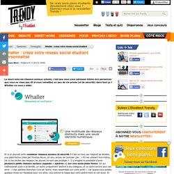 Geekeries : Whaller : créez votre réseau social étudiant personnalisé - L'Etudiant Trendy