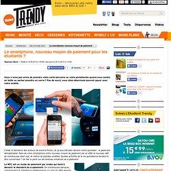 Le smartphone, nouveau moyen de paiement pour les étudiants ? - L'Etudiant Trendy