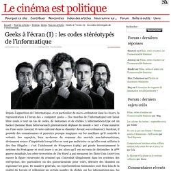 Geeks à l'écran (I) : les codes stéréotypés de l'informatique