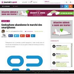 Geeksphone abandonne le marché des smartphones
