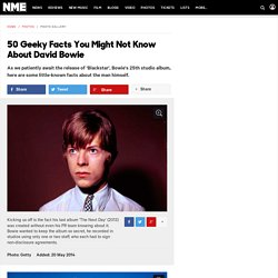 50 Geeky Facts You Might Not Know About David Bowie