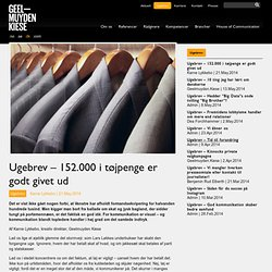 Geelmuyden.Kiese » Blog Archive Ugebrev - 152.000 i tøjpenge er godt givet ud » Geelmuyden.Kiese
