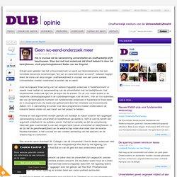 DUB: Geen Wc-eend-onderzoek meer | Opinie