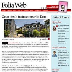 Geen steak tartare meer in Kras