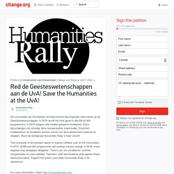 Pétition · Red de Geesteswetenschappen aan de UvA! Save the Humanities at the UvA!