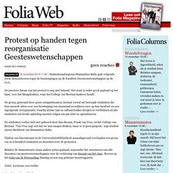 Protest op handen tegen reorganisatie Geesteswetenschappen