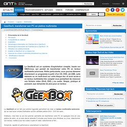 GeeXboX, transformer son PC en platine multimédia : Compatibilité du matériel