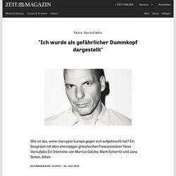 """Yanis Varoufakis """"Ich wurde als gefährlicher Dummkopf dargestellt"""""""