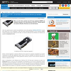 GeForce GTX 970 : où sont donc les 0,5 Go de mémoire qui semblent manquer ?