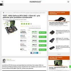 KFA² GeForce RTX 2060 1-Click OC : test, prix et fiche technique - Carte graphique