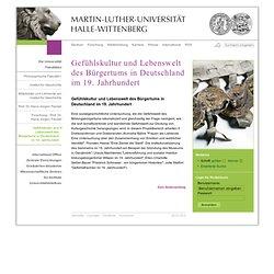 Gefühlskultur und Lebenswelt des Bürgertums in Deutschland im 19. Jahrhundert