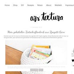 ars textura: Mein gehäkelter Zeitschriftenkorb aus Zpagetti Garn