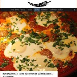 Meatball Maniac: Tajine met tomaat en gehaktballetjes 'Marokkaans' – Hot Cuisine de Pierre