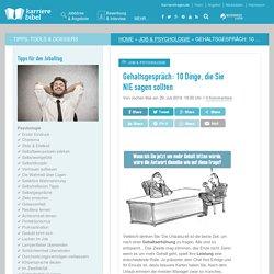 Gehaltsgespräch: 10 Dinge, die Sie NIE sagen sollten