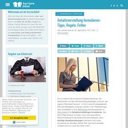 Gehaltsvorstellung formulieren: Tipps, Regeln und schlimme Fehler