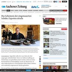 Das Geheimnis der eingemauerten Schuhe: Experten rätseln - AN-Online.de
