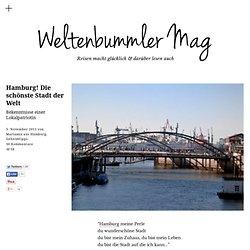 Hamburg! Die schönste Stadt der Welt - Geheimtipps einer Lokalpatriotin