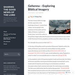 Gehenna – Exploring Biblical Imagery