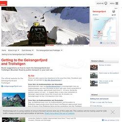 Se rendre au Geirangerfjord et à la Route des Trolls