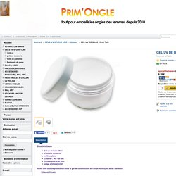 GEL UV DE BASE 15 ml TND - PRIM'ONGLE
