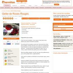Gelée de Roses Rouges : Recette de Gelée de Roses Rouges
