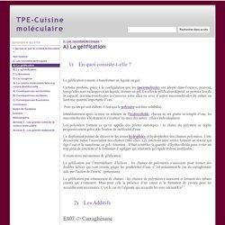 A) La gélification - TPE-Cuisine moléculaire
