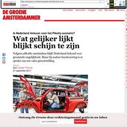 Is Nederland immuun voor het Piketty-scenario? Wat gelijker lijkt blijkt schijn te zijn - door Casper Thomas De Groene Amsterdammer