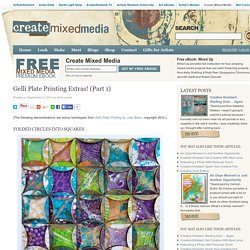 Gelli Plate Printing Extras! (Part 1) - Create Mixed Media