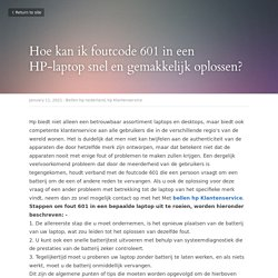 Hoe kan ik foutcode 601 in een HP-laptop snel en gemakkelijk oplossen? - Bellen hp nederland hp Klantenservice