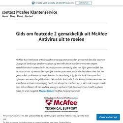Gids om foutcode 2 gemakkelijk uit McAfee Antivirus uit te roeien – contact Mcafee Klantenservice