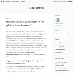 Hoe gemakkelijk toegang krijgen tot een gehackte Hotmail-account? - Bellen Hotmail