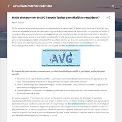 Wat is de manier om de AVG Security Toolbar gemakkelijk te verwijderen?