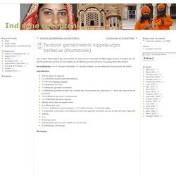 Indische recepten » Blog Archive » Tandoori gemarineerde kippeboutjes barbecue (drumsticks)