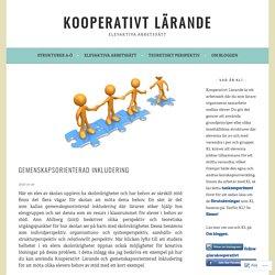 Gemenskapsorienterad inkludering – Kooperativt Lärande