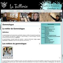 Gemmologue - La taillerie