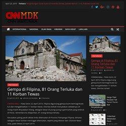 Gempa di Filipina, 81 Orang Terluka dan 11 Korban Tewas
