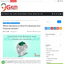Which Gemstone Is Good For Business And Financial Growth?