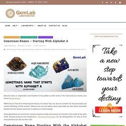 Gemstones Names – Starting With Alphabet A – GemLab Laboratories