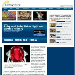 Ruby and Jade, First 'Tectonic Gemstones,' Reveal Earth's History
