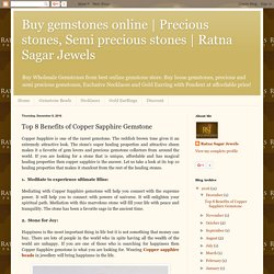 Top 8 Benefits of Copper Sapphire Gemstone
