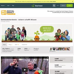 GemüseAckerdemie - Ackern schafft Wissen - Social Impact Finance