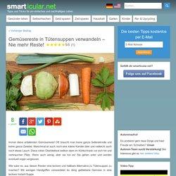 Gemüsereste in Tütensuppen verwandeln - Nie mehr Reste! - smarticular.net