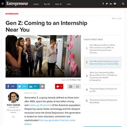 Gen Z: Coming to an Internship Near You