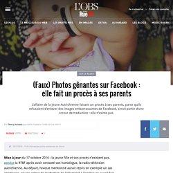 Photos gênantes sur Facebook: elle fait un procès à ses parents